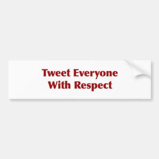 Tweeten jeder mit Respekt Autoaufkleber