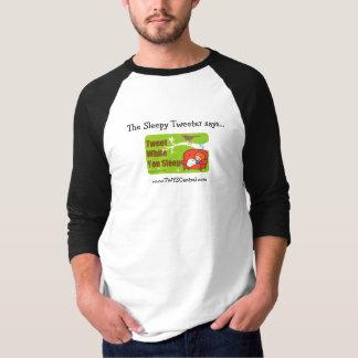 Tweeten Sie während Sie Schlaf-NachtShirt T-Shirt