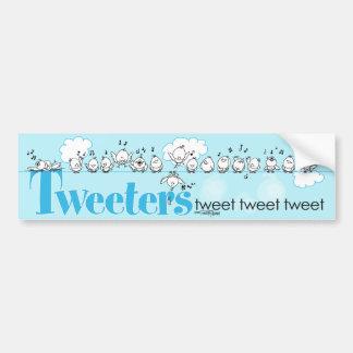 Tweeters tweeten - tweeten Sie - tweeten Autoaufkleber