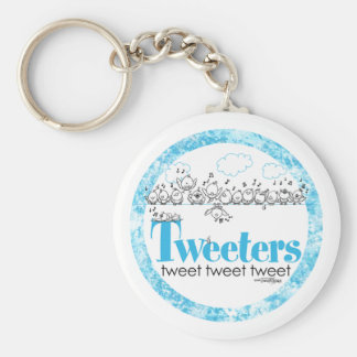 Tweeters tweeten - tweeten Sie - tweeten keychain Standard Runder Schlüsselanhänger