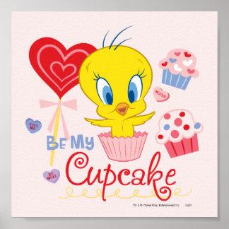 Tweety ist mein kleiner Kuchen Plakat