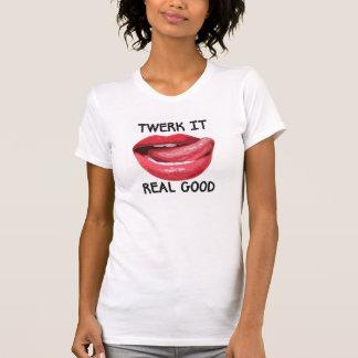 Twerk es wirkliches gutes T-Shirt