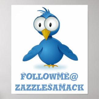 Twitter-Follow-me Ihr Benutzername Posterdrucke