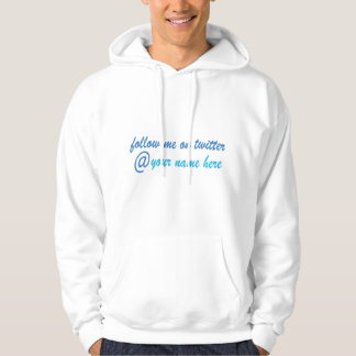Twitter Hoodiefollow-me @your Name hier Hoodie
