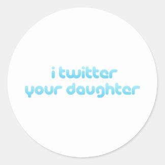 Twitter I Ihre Tochter Runder Aufkleber