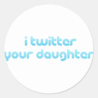 Twitter I Ihre Tochter Runde Aufkleber