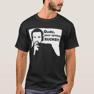 Typ, Ihr System ist zum Kotzen - Schwarzes T-Shirt