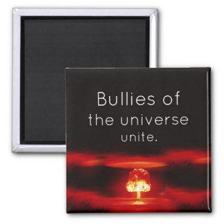 Tyranne des Universums vereinigen Magneten Quadratischer Magnet
