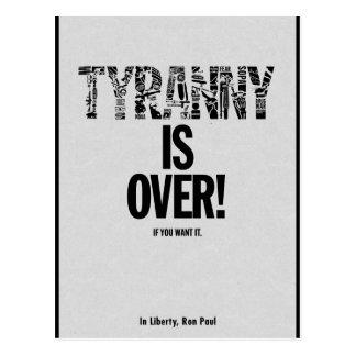 Tyrannei ist vorbei, wenn Sie sie Freiheit Ron Postkarte