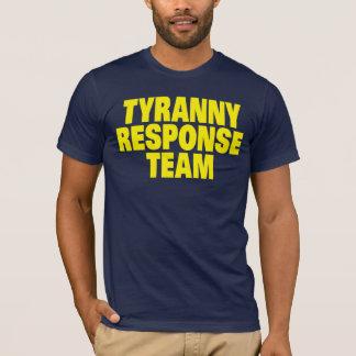 Tyrannei-Warteteam T-Shirt