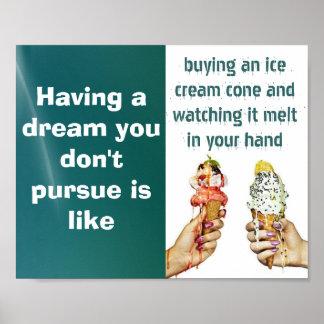 Üben Sie Ihr Traum-Plakat aus Poster