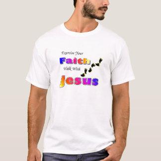 Üben Sie Ihren Glauben-Weg mit Jesus aus T-Shirt