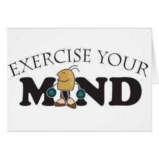 Üben Sie Ihren Verstand aus Grußkarte