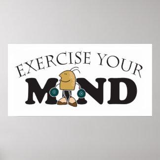 Üben Sie Ihren Verstand aus Poster
