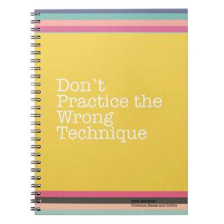 Üben Sie nicht das falsche Technik-Notizbuch Notizblock