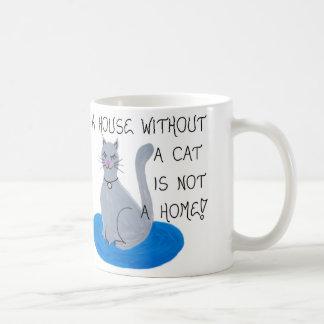 Über Katzen - ein Haus ohne eine Katze ist nicht Tasse