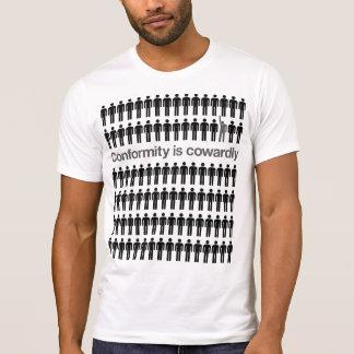 Übereinstimmung ist Cowardly Shirt