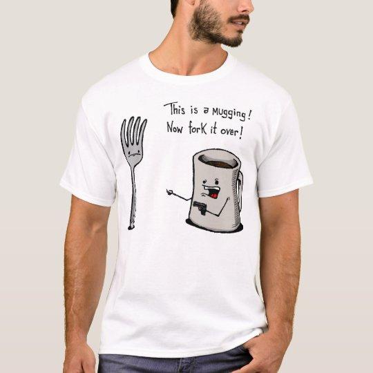 ÜberfallenShirt T-Shirt
