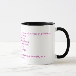 Überhaupt Mitteilung, wie die ganze Frauen prob… - Tasse