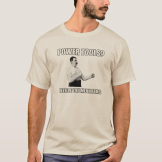 ÜBERMÄSSIG MÄNNLICHER MANN T-Shirt