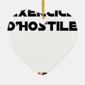 Übung von Hostile - Jeux von Mots Francois Ville Keramik Ornament