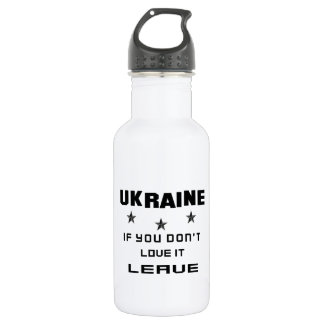 Ukraine, wenn Sie nicht Liebe es tun, verlassen Edelstahlflasche