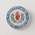 Ulster-Schotten/Schotte-Irisches Runder Button 5,1 Cm