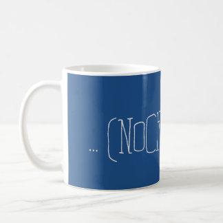 """Ultimative """"... (NOCH) nicht...""""-Tasse! Tasse"""