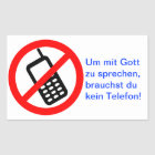 Um mit Gott zu sprechen, brauchst du kein Telefon! Rechteckiger Aufkleber