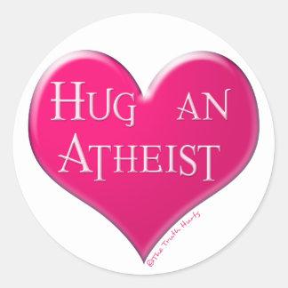 Umarmen Sie einen Atheisten Runder Aufkleber