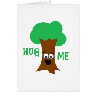 Umarmen Sie mich (Treehugger) Karte