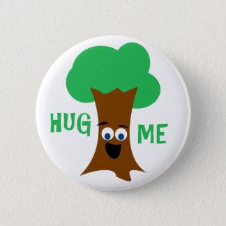 Umarmen Sie mich (Treehugger) Runder Button 5,7 Cm