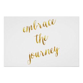 Umfassen Sie den Reise-Zitat-GoldImitat-Folien-Mut Poster