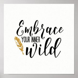 Umfassen Sie Ihr inneres wildes Plakat