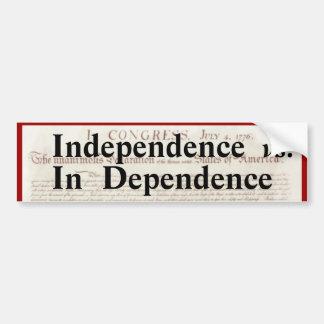 Unabhängigkeit gegen in der Abhängigkeit politisch Autoaufkleber