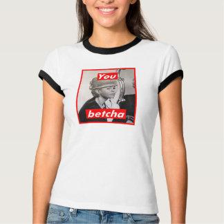 Unberechtigt (Sie Betcha) T-Shirt