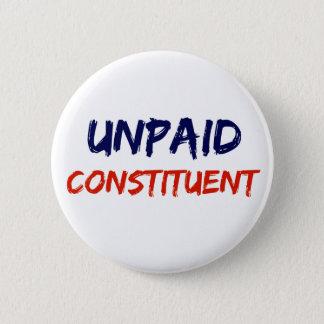 Unbezahlter konstituierender Protest-Knopf Runder Button 5,1 Cm