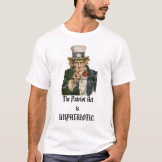 Uncle Sam, der Patriot ActisUNPATRIOTIC! T-Shirt