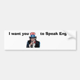 Uncle Sam will Sie, um Englisch zu sprechen Autoaufkleber