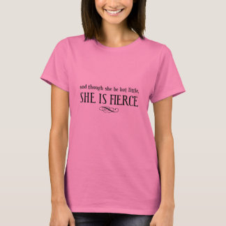 Und obwohl sie aber wenig ist, ist sie heftig T-Shirt