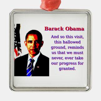 Und so dieser Besuch - Barack Obama Silbernes Ornament