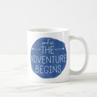 Und so fängt das Abenteuer an Kaffeetasse