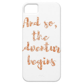 Und so, fängt das Abenteuer - Reiseinspiration an Hülle Fürs iPhone 5