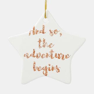 Und so, fängt das Abenteuer - Reiseinspiration an Keramik Ornament