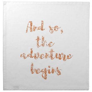 Und so, fängt das Abenteuer - Reiseinspiration an Stoffserviette