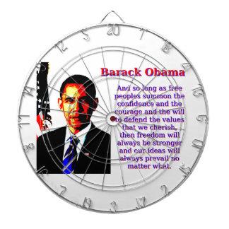 Und solange freie Völker - Barack Obama Dartscheibe
