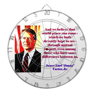 Und wir glauben diesem Weltfrieden - Jimmy Carter Dartscheibe