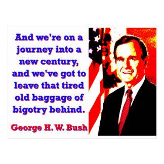 Und wir sind auf einer Reise - George H W Bush Postkarte