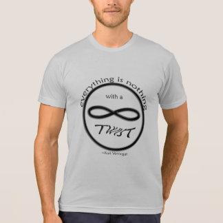 Unendlichkeit alles ist nichts T - Shirt