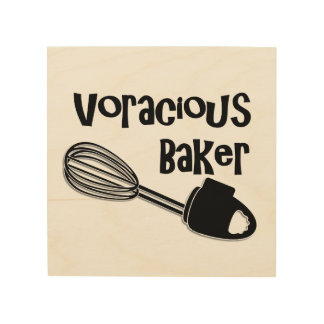 Unersättlicher Bäcker - lustige Küchen-Zeichen Holzwanddeko